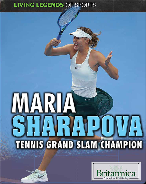 Maria Sharapova: Tennis Grand Slam Champion