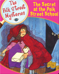 The Secret at the Polk Street School