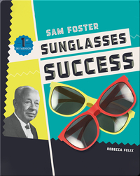 Sam Foster: Sunglasses Success