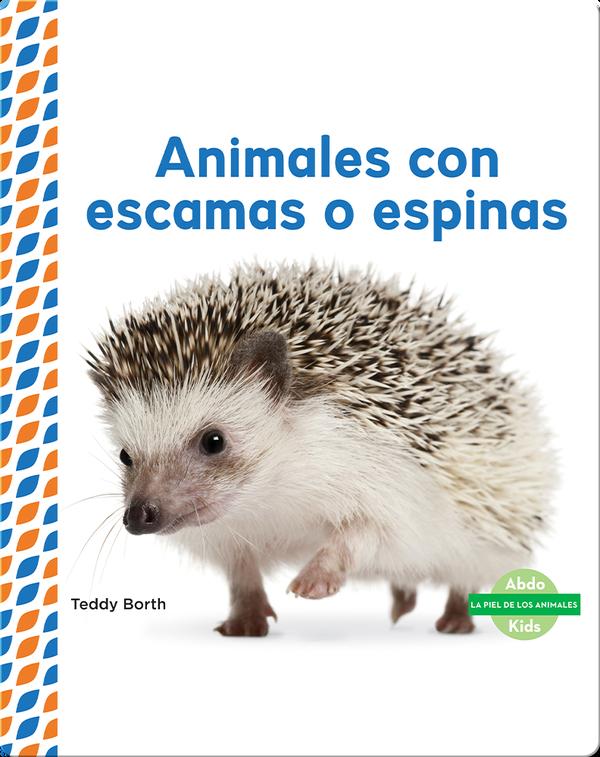 Animales con escamas o espinas