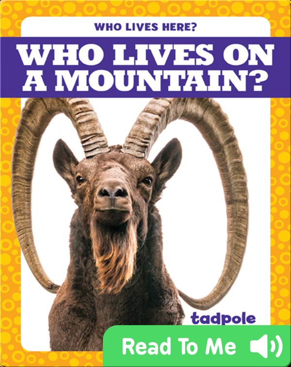 Who Lives on a Mountain?