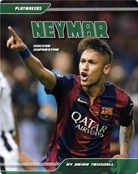 Neymar: Soccer Superstar
