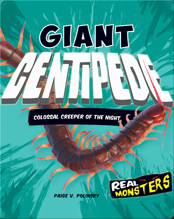 Giant Centipede: Colossal Creeper of the Night