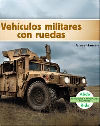 Vehículos militares con ruedas