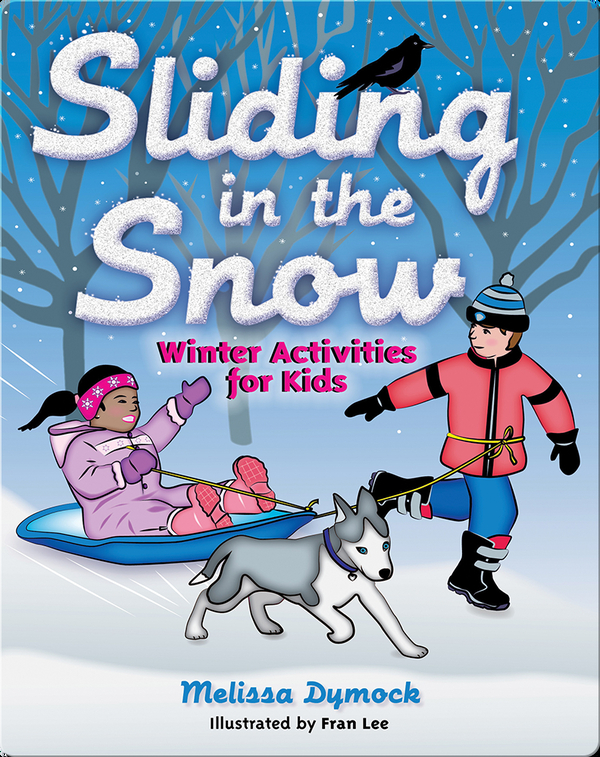 Sliding in the Snow