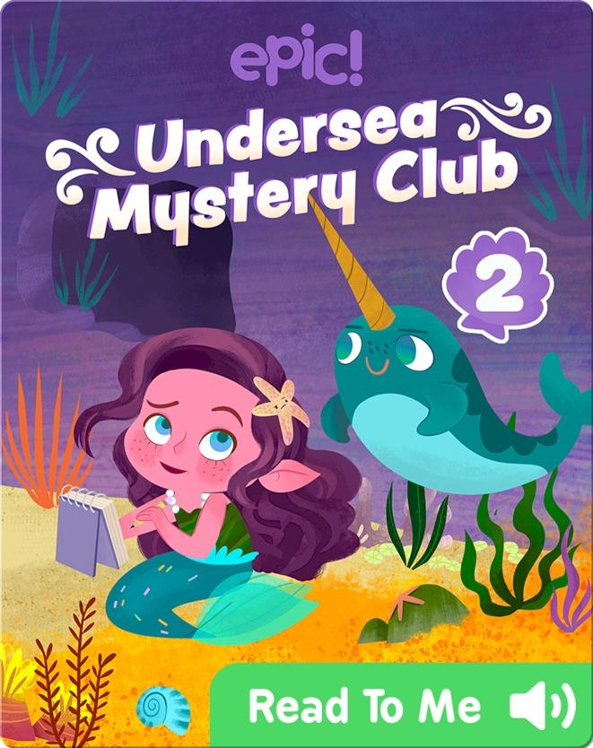 Undersea Mystery Club Book 2: Problem at the Playground