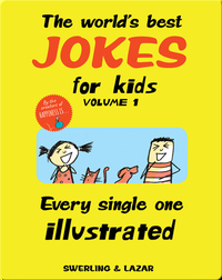 The World's Best Jokes for Kids Volume 1