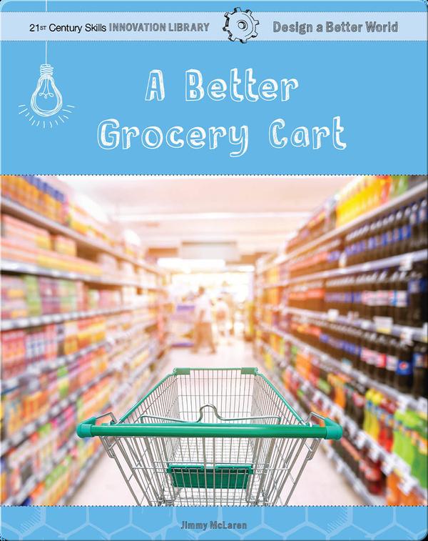 A Better Grocery Cart