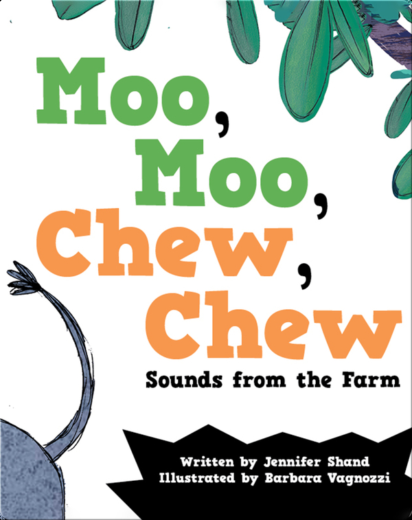 Moo, Moo, Chew, Chew: Sounds from the Farm