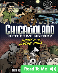The Night of the Living Dogs (Chicagoland: Detective Agency)