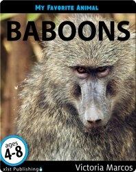My Favorite Animal: Baboons