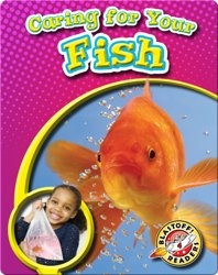 Caring for Your Fish: Pet Care Library