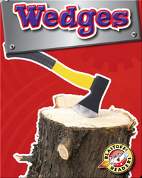 Wedges: Simple Machines