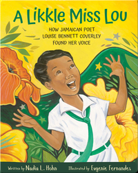 A Likkle Miss Lou: How Jamaican Poet Louise Bennett Coverley Found Her Voice