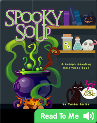 Spooky Soup: A Creepy Counting Backwards Book