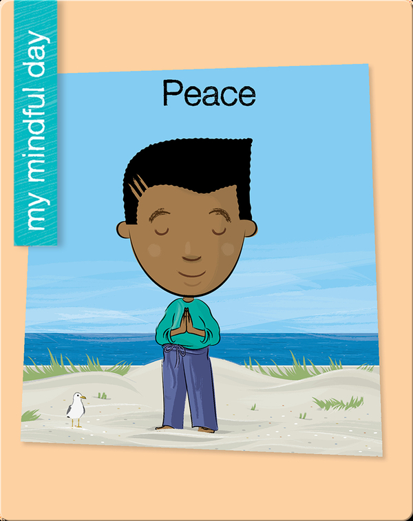 My Mindful Day: Peace
