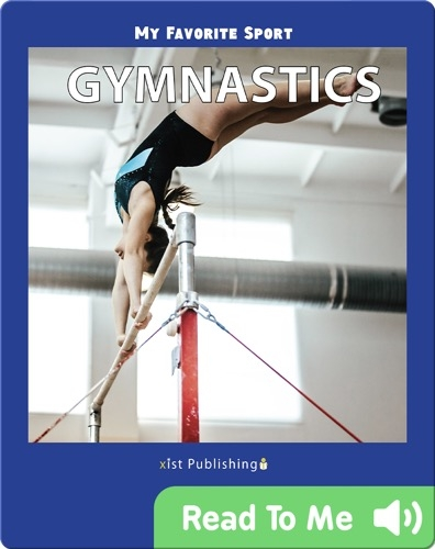 My Favorite Sport: Gymnastics