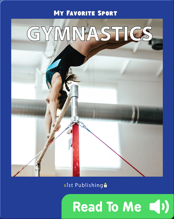 My Favorite Sport: Gymnastics