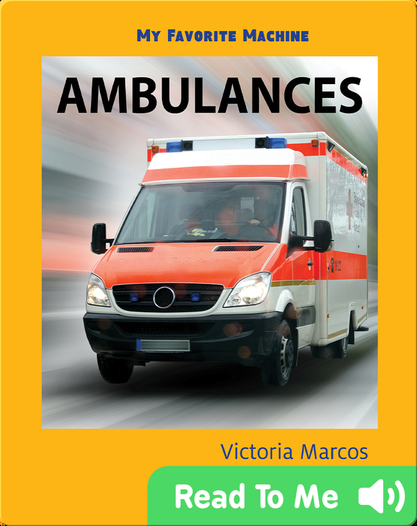 My Favorite Machine: Ambulances