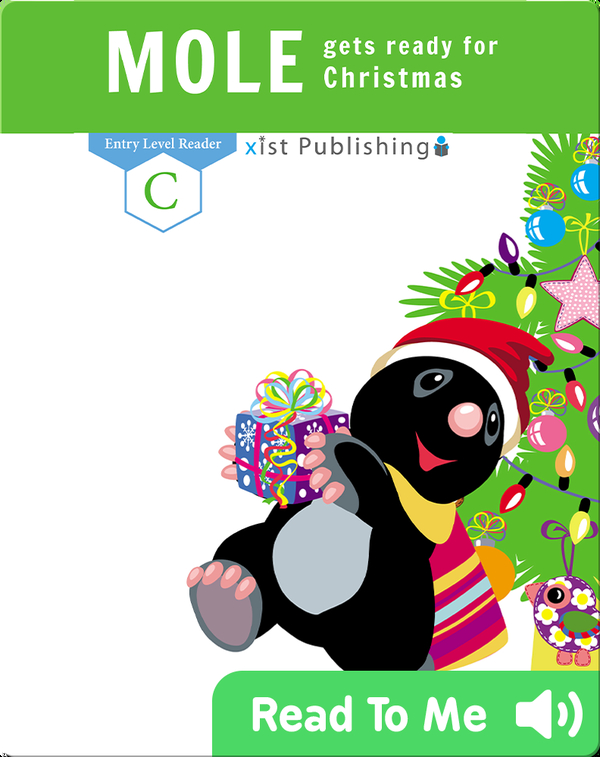Mole Gets Ready for Christmas