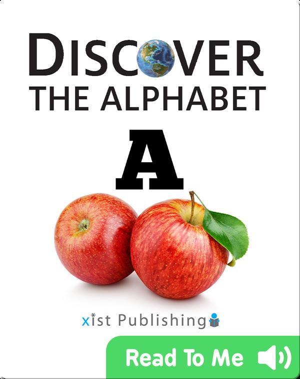 Discover The Alphabet: A
