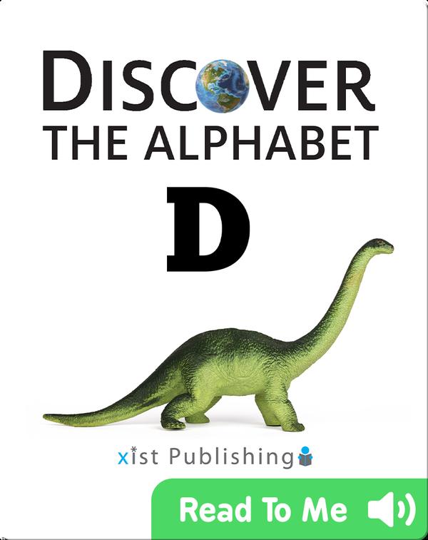 Discover The Alphabet: D