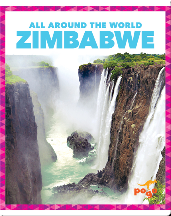 All Around the World: Zimbabwe