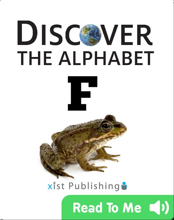 Discover The Alphabet: F
