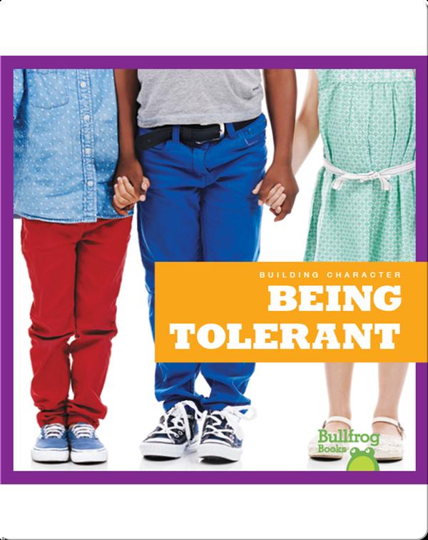 Building Character: Being Tolerant