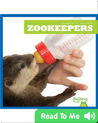 Community Helpers: Zookeepers