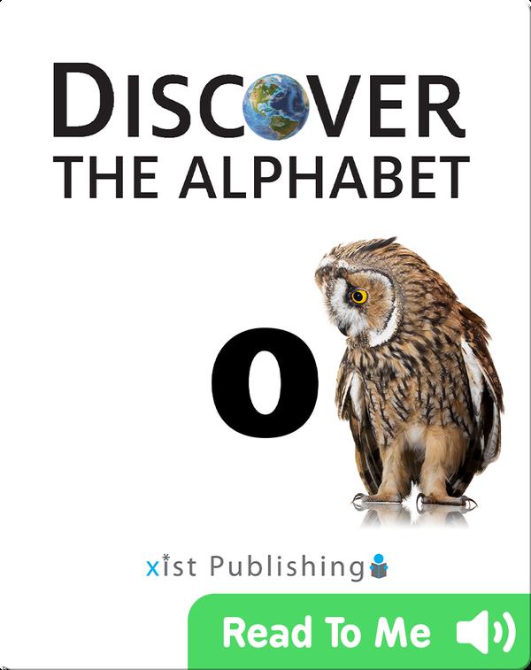 Discover The Alphabet: O