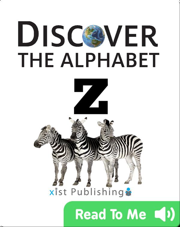 Discover The Alphabet: Z