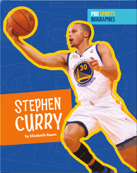 Pro Sports Biographies: Stephen Curry