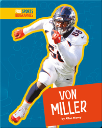 Pro Sports Biographies: Von Miller
