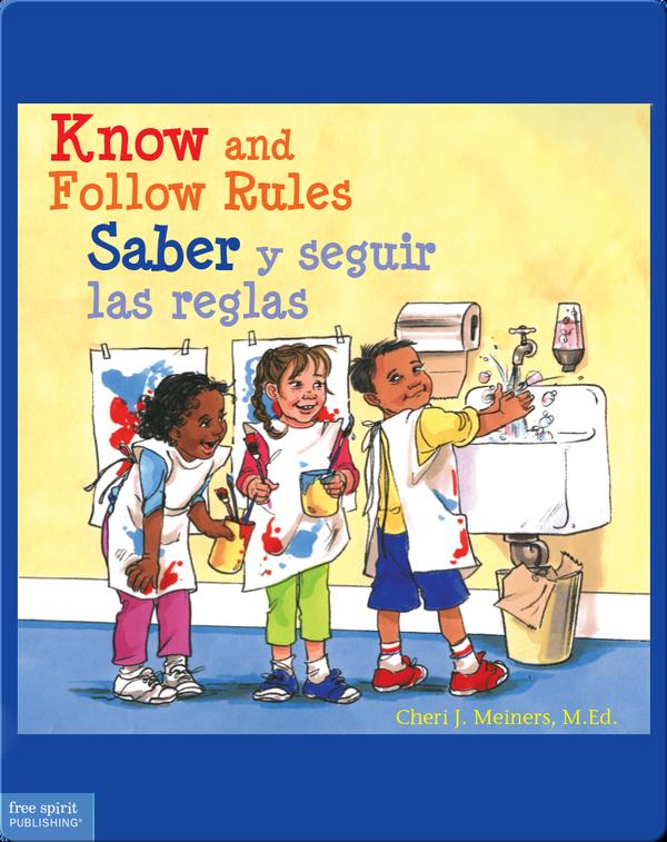 Know and Follow Rules / Saber y seguir las reglas