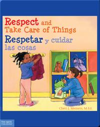 Respect and Take Care of Things / Respetar y cuidar las cosas