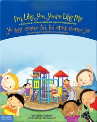 I'm Like You, You're Like Me / Yo soy como tú, tú eres como yo