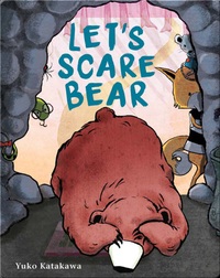 Let's Scare Bear