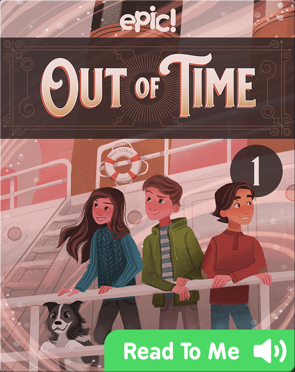 Out of Time Book 1: Lost on the Titanic