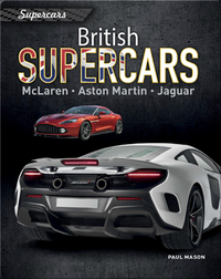 British Supercars: McLaren, Aston Martin, Jaguar