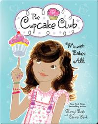 The Cupcake Club 3: Winner Bakes All