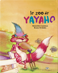Le zoo de Yayaho