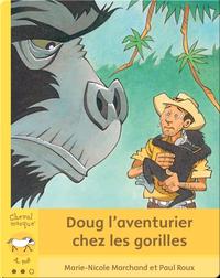 Doug l'aventurier chez les gorilles
