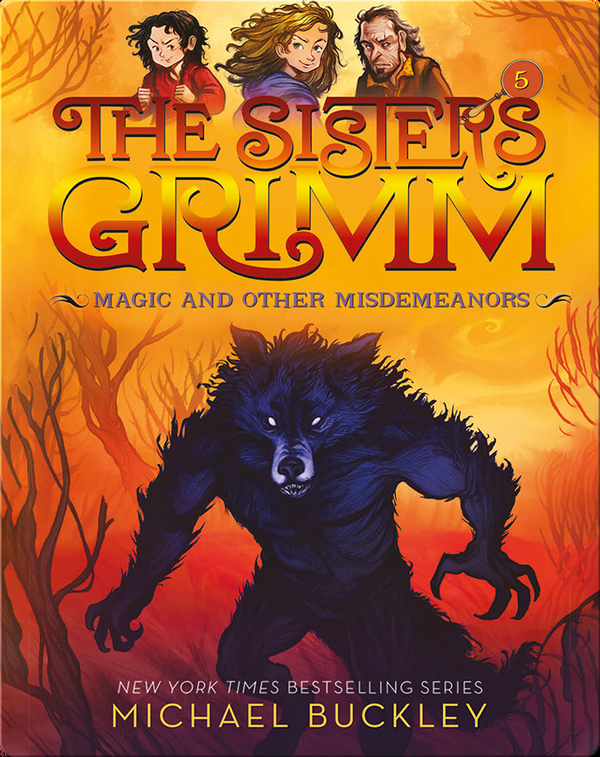 The Sisters Grimm Book 5: Magic and Other Misdemeanors