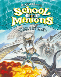 Dr. Critchlore's School for Minions Book 3: Polar Distress