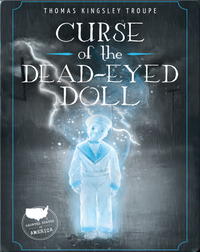 Haunted States of America: Curse of the Dead-Eyed Doll