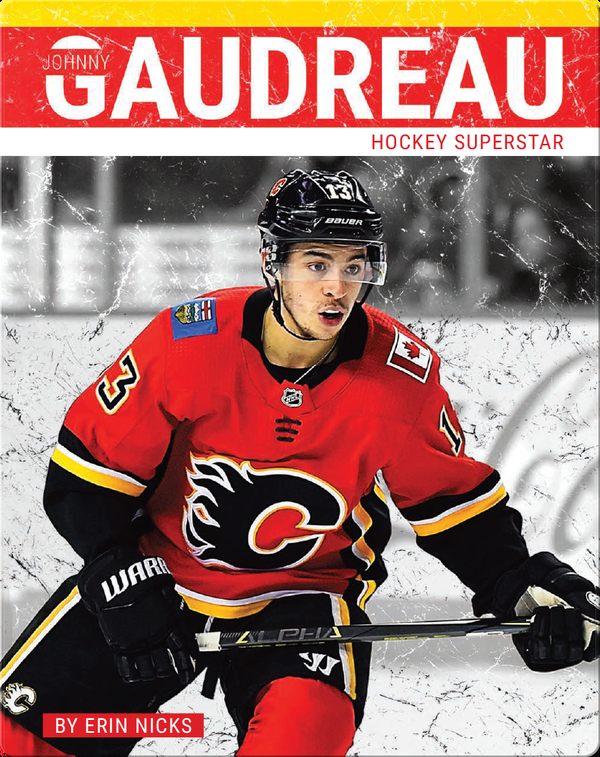 Johnny Gaudreau: Hockey Superstar