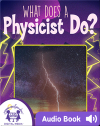 What Does a Physicist Do?