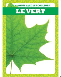 Le vert (Green)