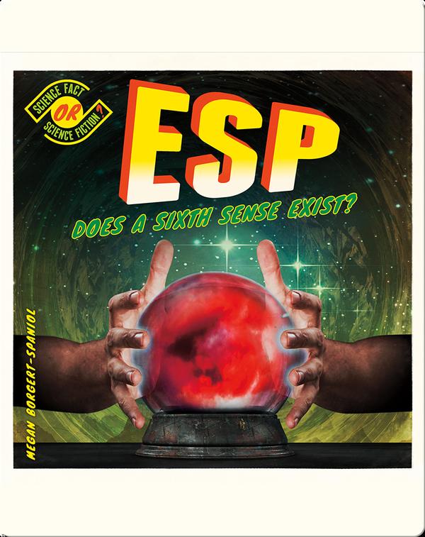 ESP: Does a Sixth Sense Exist?